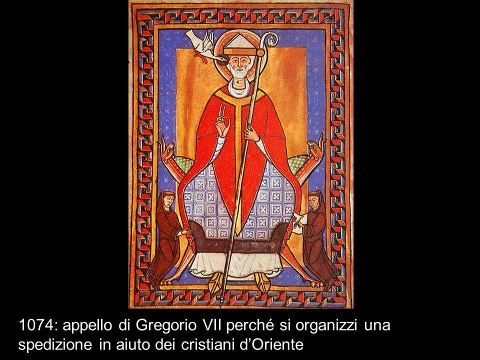 1074: appello di Gregorio VII perché si organizzi una spedizione in aiuto dei cristiani d'Oriente