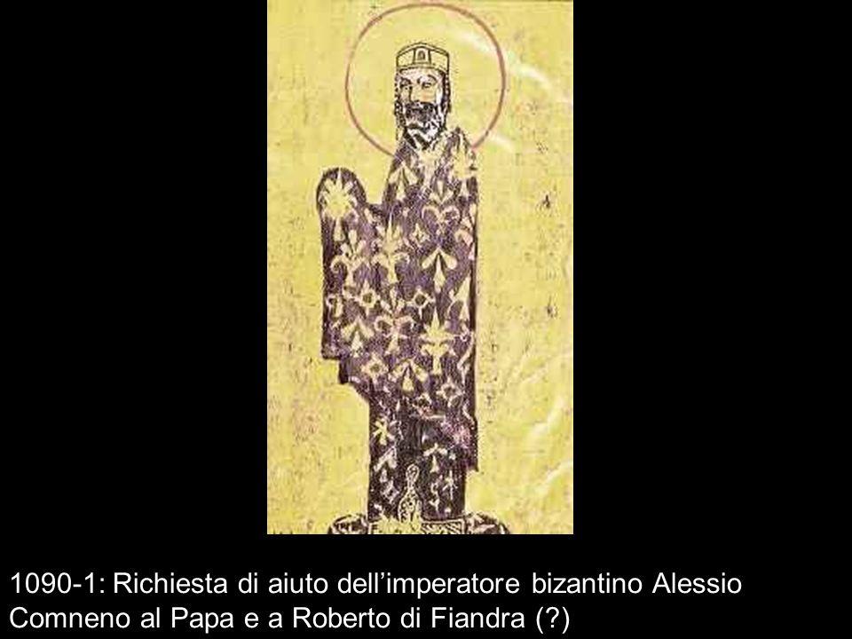 1090-1: Richiesta di aiuto dell'imperatore bizantino Alessio Comneno al Papa e a Roberto di Fiandra ( )
