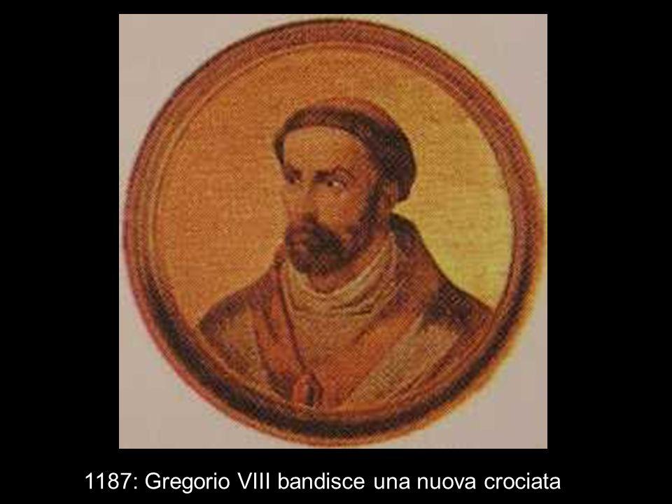 1187: Gregorio VIII bandisce una nuova crociata