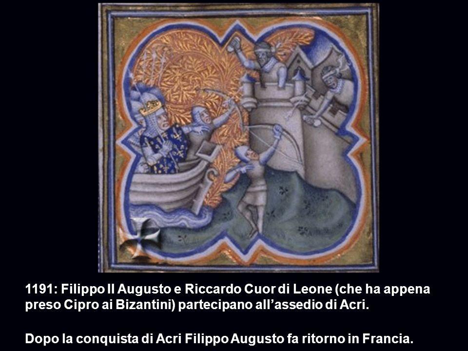 1191: Filippo II Augusto e Riccardo Cuor di Leone (che ha appena preso Cipro ai Bizantini) partecipano all'assedio di Acri.