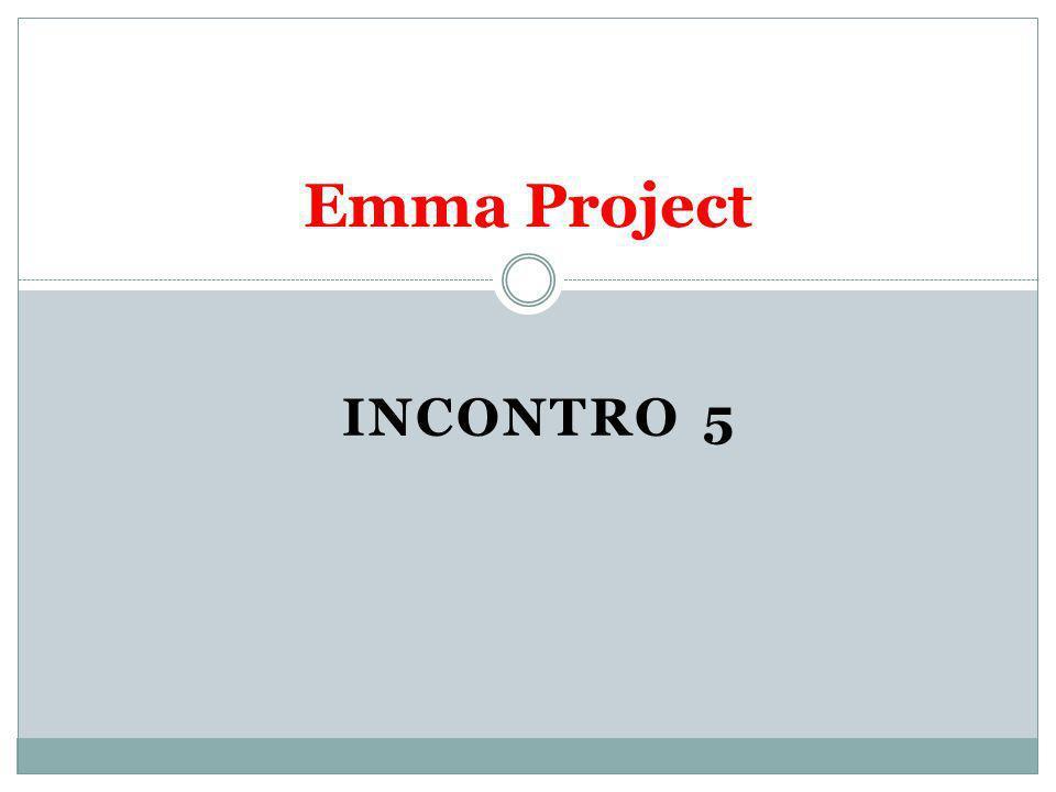 Emma Project INCONTRO 5