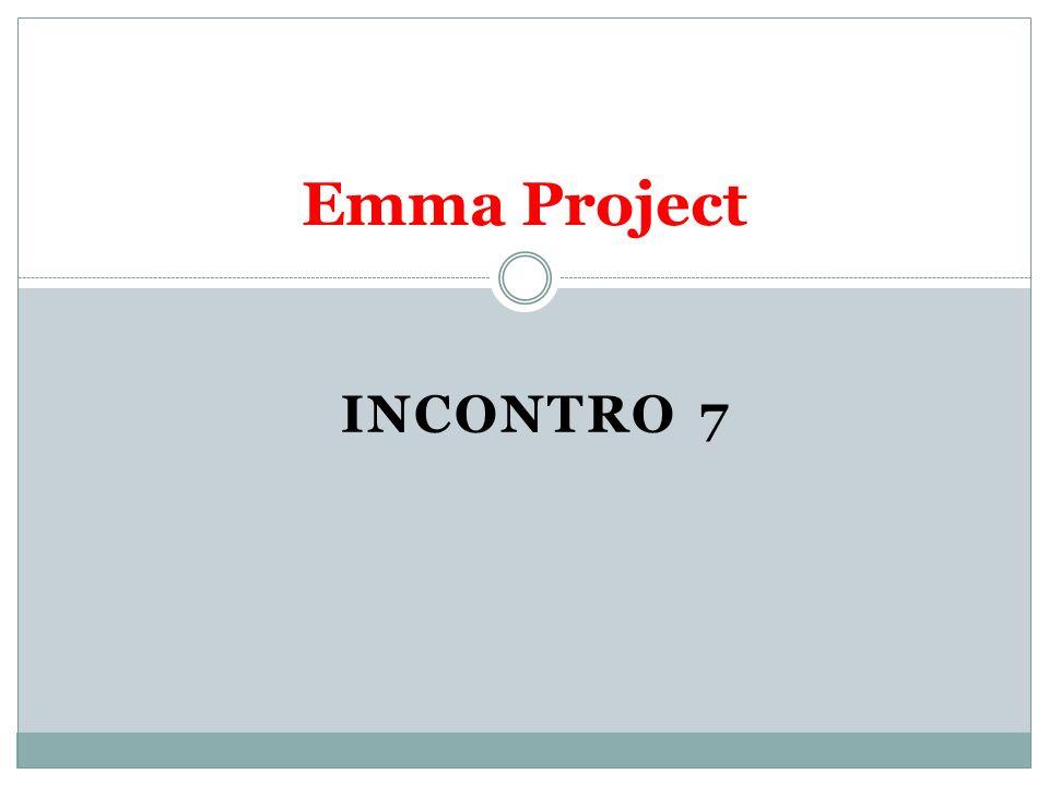 Emma Project INCONTRO 7