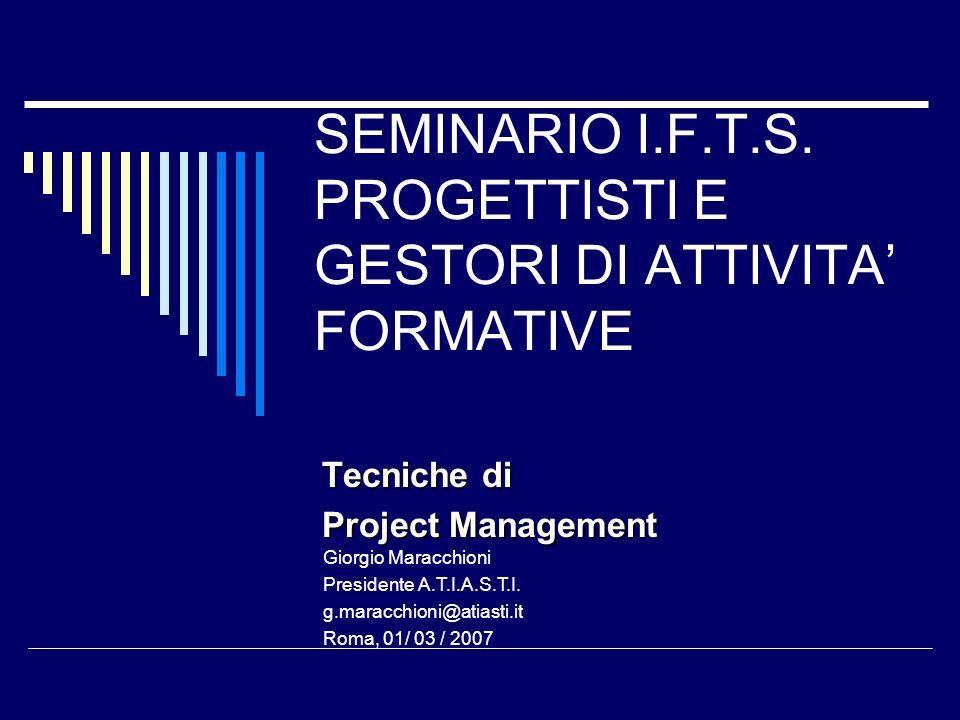 SEMINARIO I.F.T.S. PROGETTISTI E GESTORI DI ATTIVITA' FORMATIVE