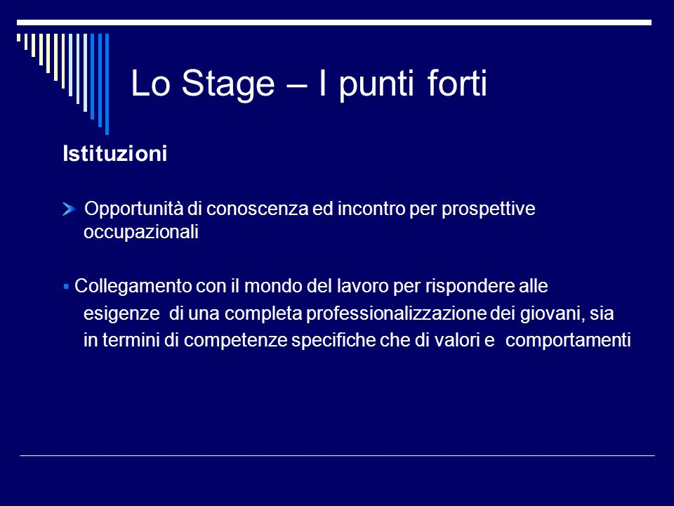 Lo Stage – I punti forti Istituzioni