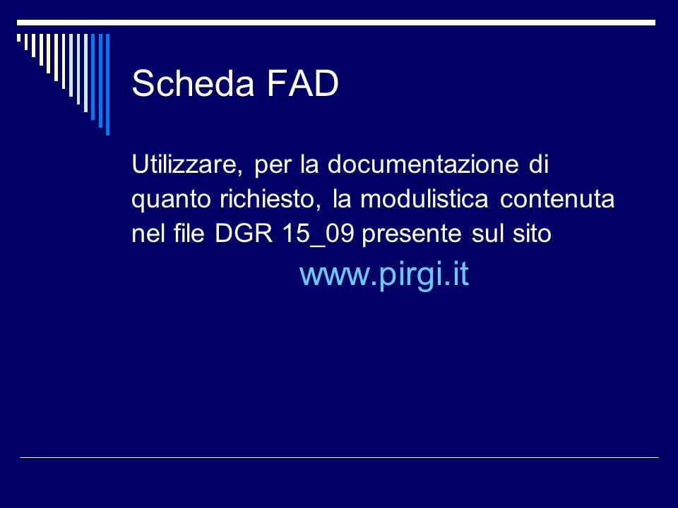 Scheda FAD www.pirgi.it Utilizzare, per la documentazione di
