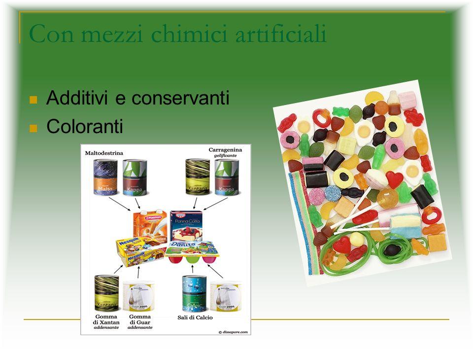 Con mezzi chimici artificiali