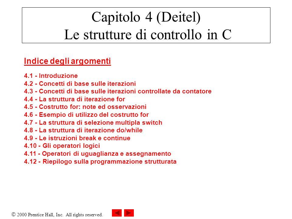 Capitolo 4 (Deitel) Le strutture di controllo in C
