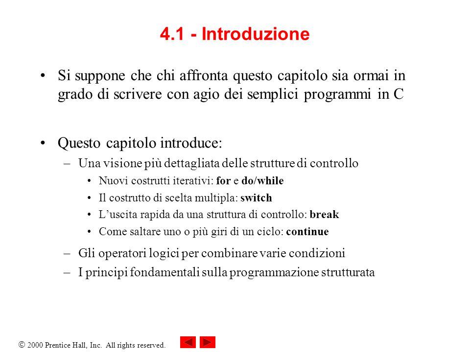 4.1 - Introduzione Si suppone che chi affronta questo capitolo sia ormai in grado di scrivere con agio dei semplici programmi in C.