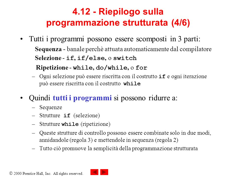4.12 - Riepilogo sulla programmazione strutturata (4/6)