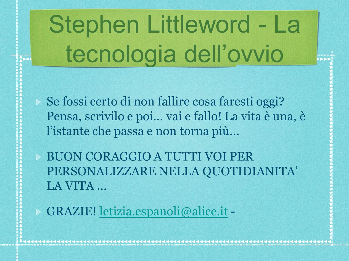 Stephen Littleword - La tecnologia dell'ovvio