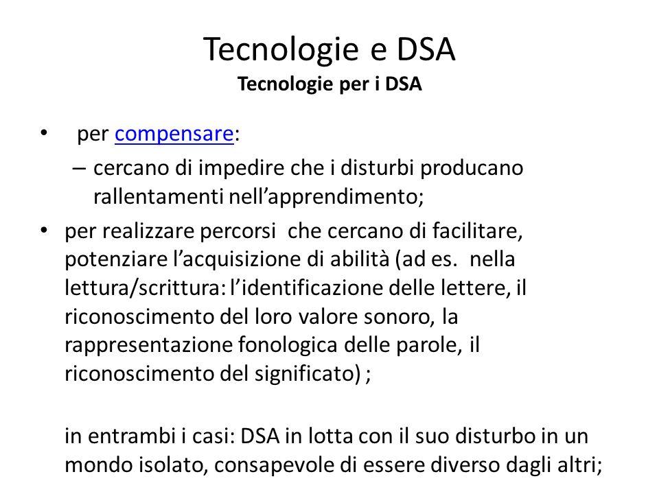 Tecnologie e DSA Tecnologie per i DSA