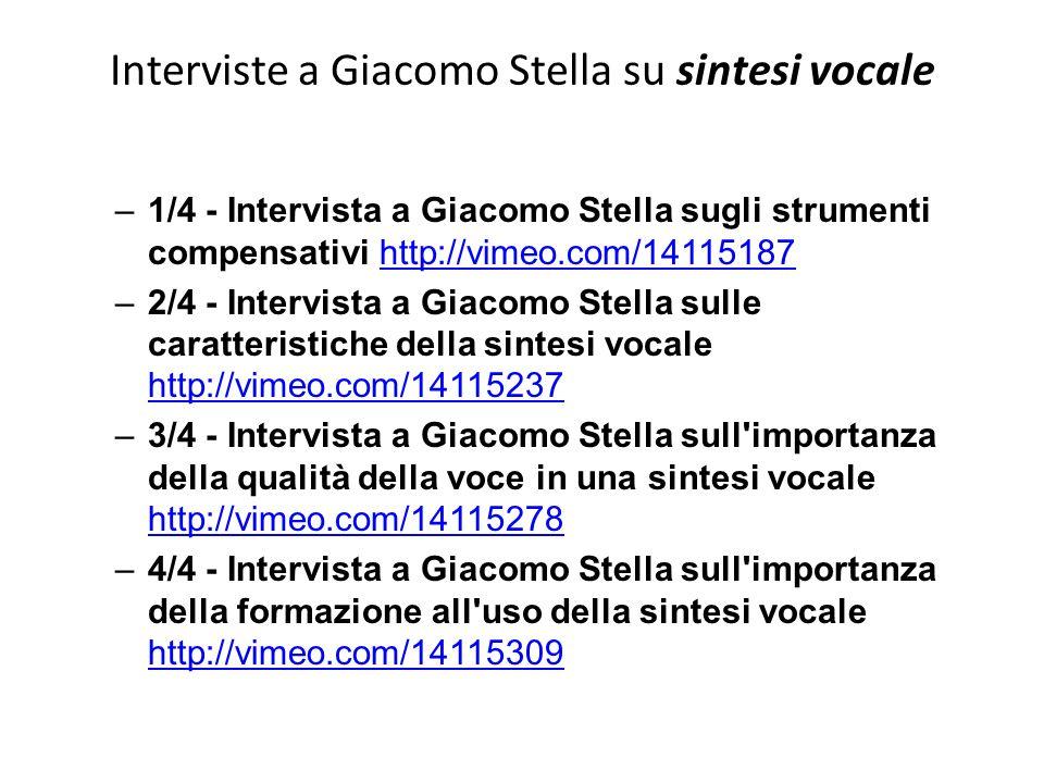 Interviste a Giacomo Stella su sintesi vocale