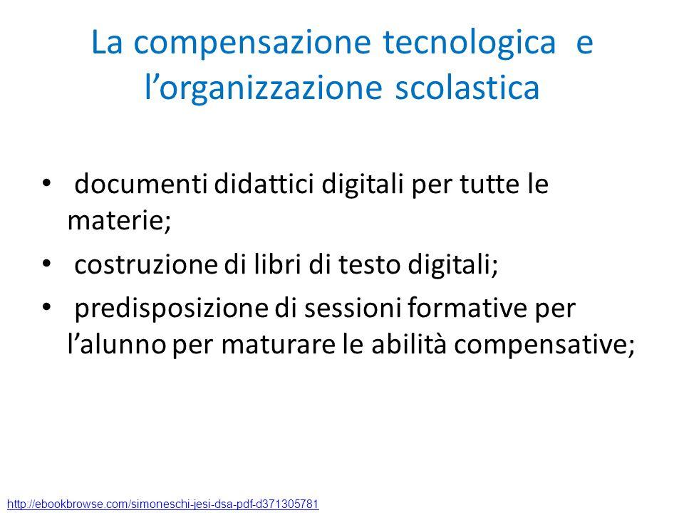 La compensazione tecnologica e l'organizzazione scolastica