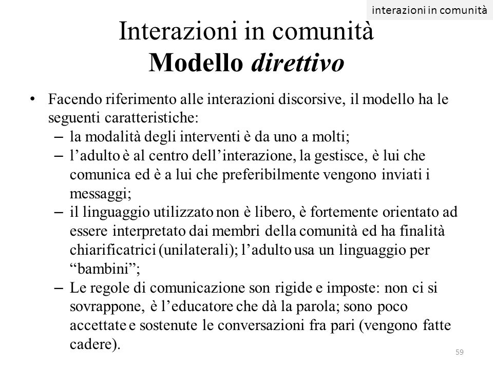 Interazioni in comunità Modello direttivo