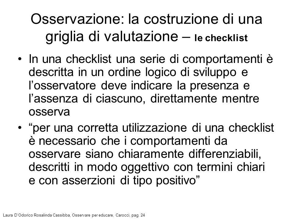 Osservazione: la costruzione di una griglia di valutazione – le checklist