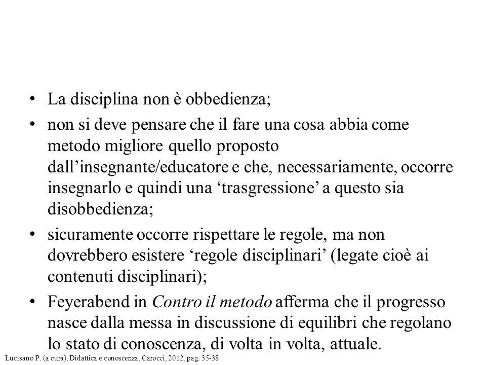 La disciplina non è obbedienza;