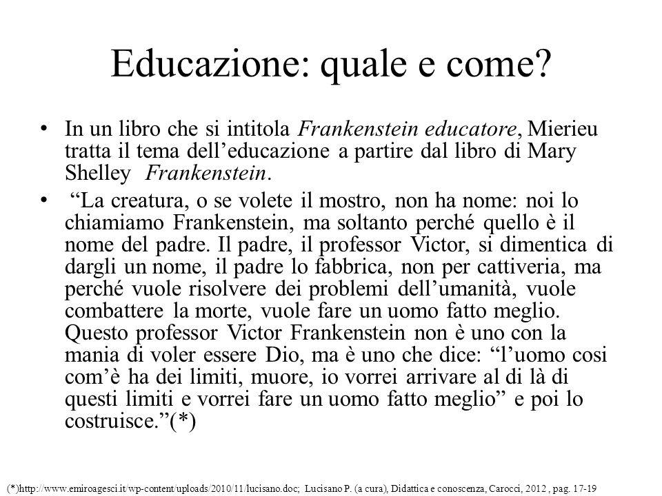 Educazione: quale e come