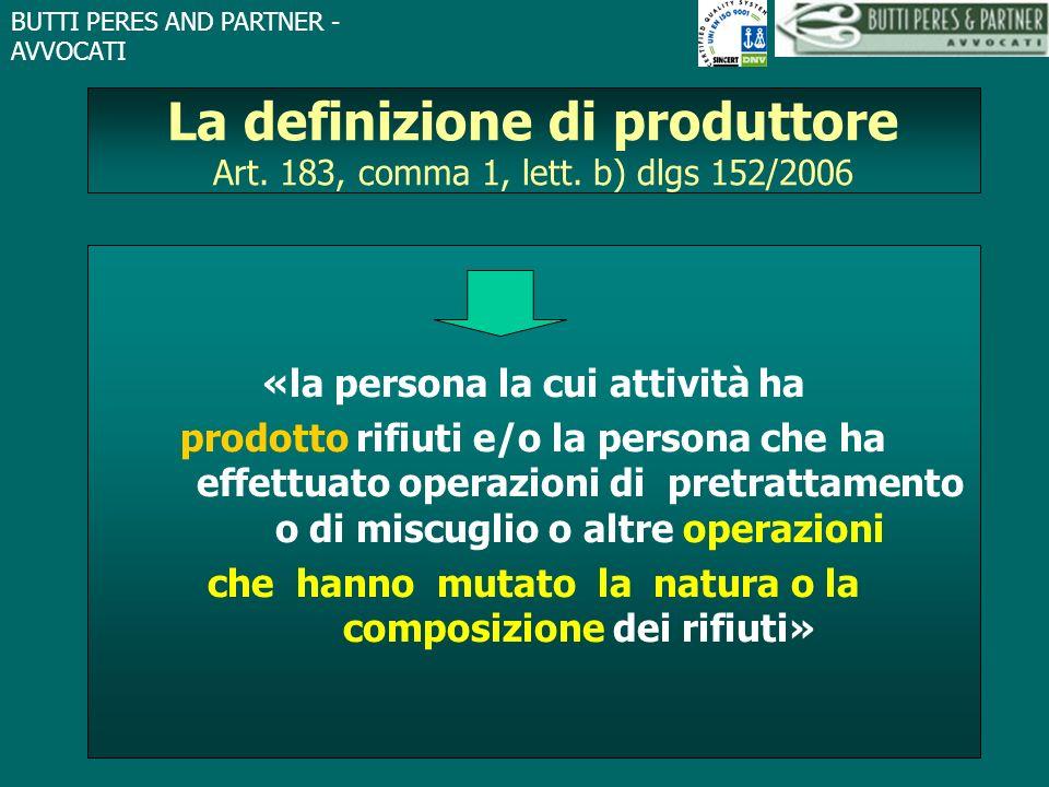 La definizione di produttore Art. 183, comma 1, lett. b) dlgs 152/2006