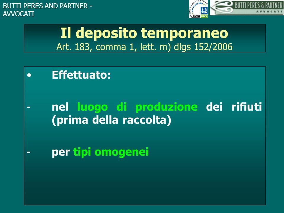 Il deposito temporaneo Art. 183, comma 1, lett. m) dlgs 152/2006