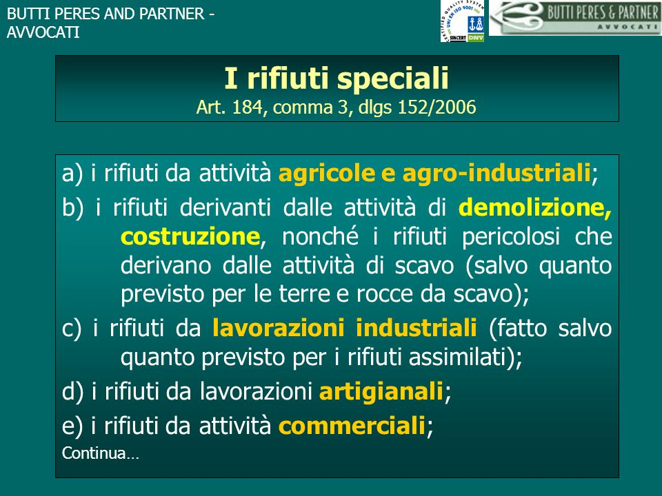 I rifiuti speciali Art. 184, comma 3, dlgs 152/2006