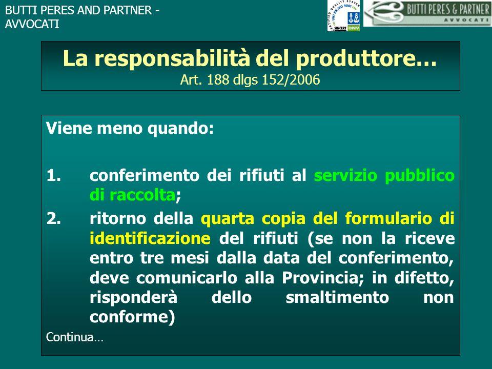 La responsabilità del produttore… Art. 188 dlgs 152/2006