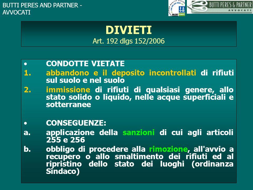 DIVIETI Art. 192 dlgs 152/2006 CONDOTTE VIETATE