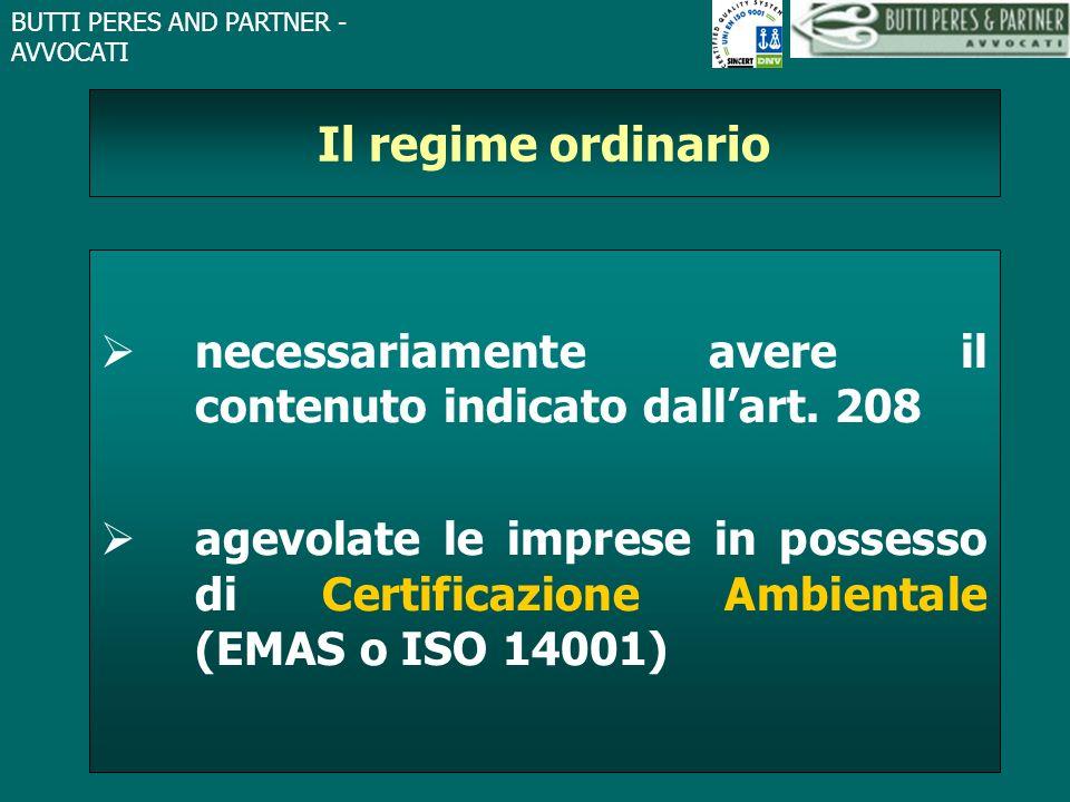 Il regime ordinario necessariamente avere il contenuto indicato dall'art. 208.