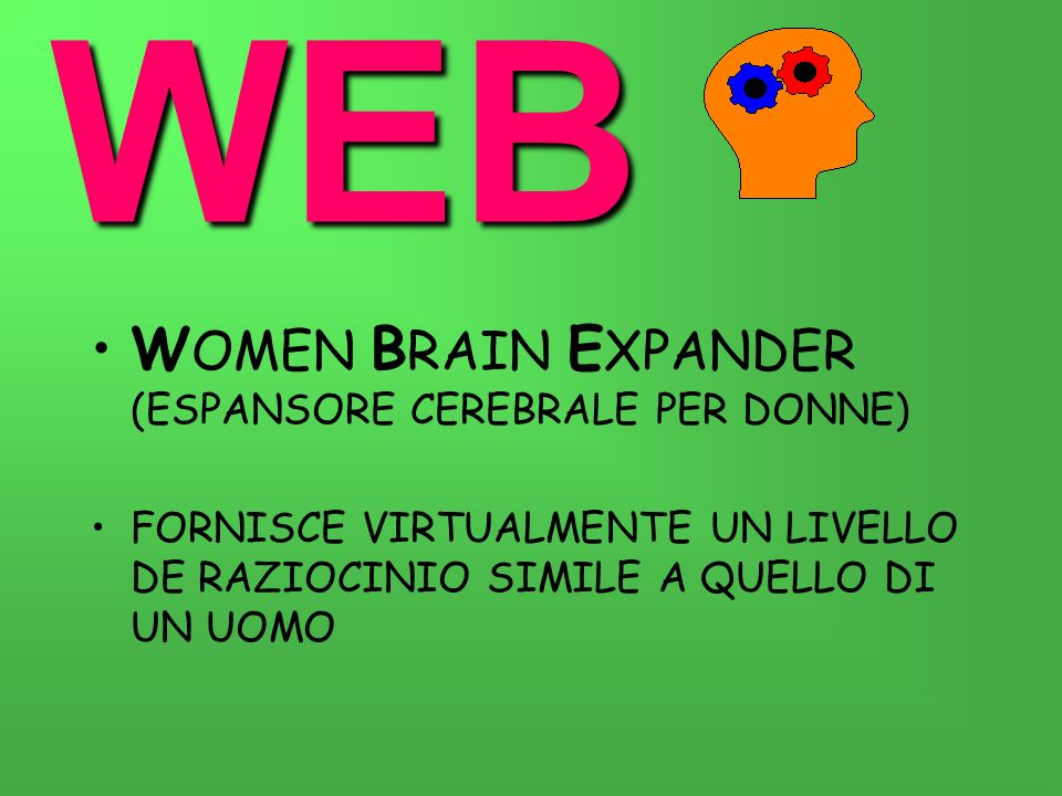 WEB WOMEN BRAIN EXPANDER (ESPANSORE CEREBRALE PER DONNE)