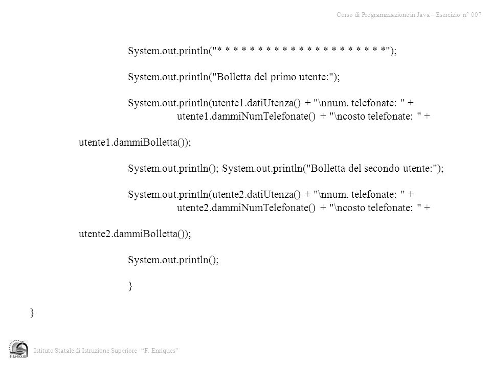 System.out.println( * * * * * * * * * * * * * * * * * * * * * );