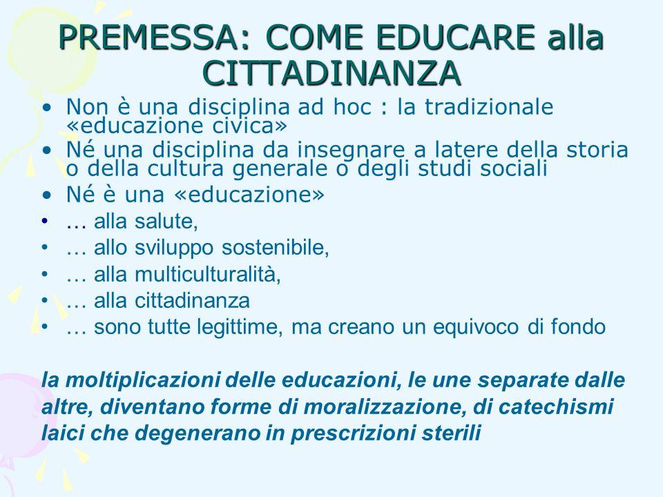 PREMESSA: COME EDUCARE alla CITTADINANZA