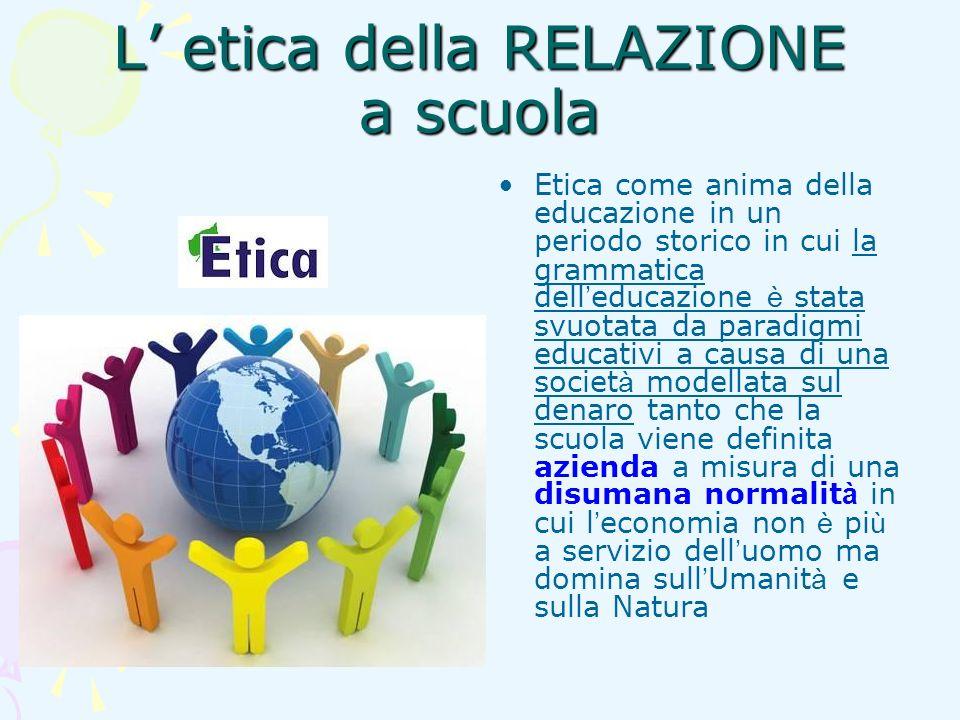 L' etica della RELAZIONE a scuola