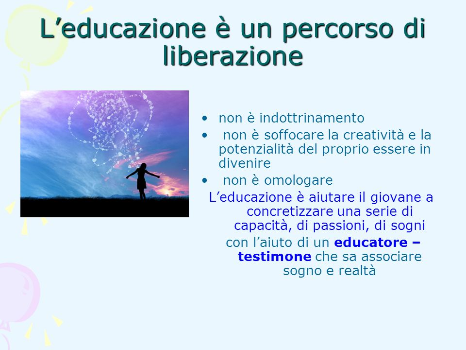 L'educazione è un percorso di liberazione