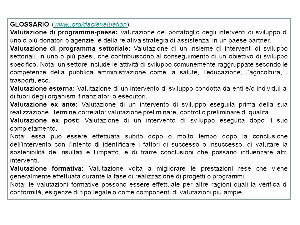 GLOSSARIO (www..org/dac/evaluation).