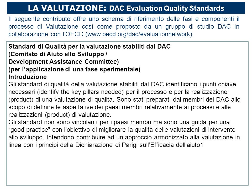 LA VALUTAZIONE: DAC Evaluation Quality Standards