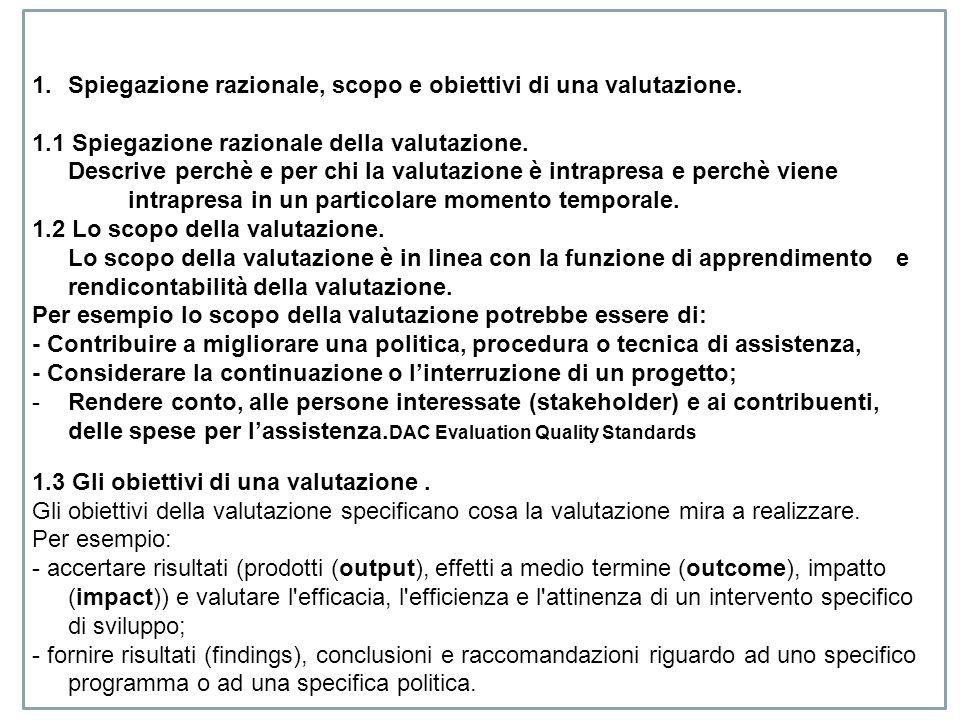 Spiegazione razionale, scopo e obiettivi di una valutazione.