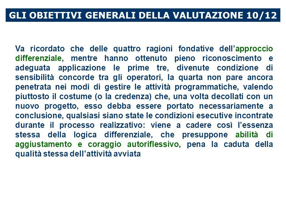 GLI OBIETTIVI GENERALI DELLA VALUTAZIONE 10/12