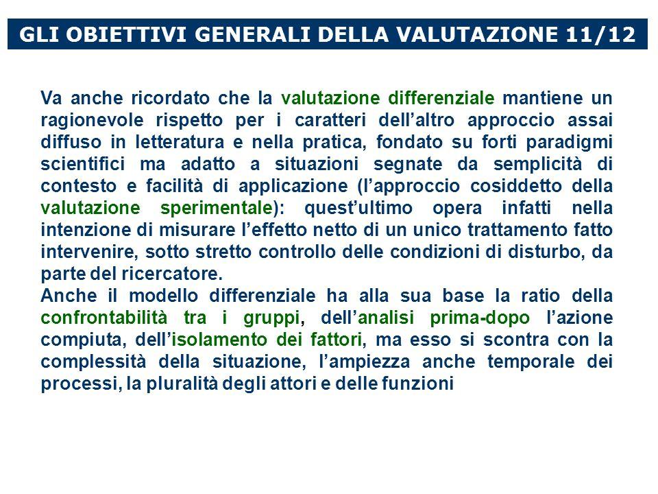 GLI OBIETTIVI GENERALI DELLA VALUTAZIONE 11/12