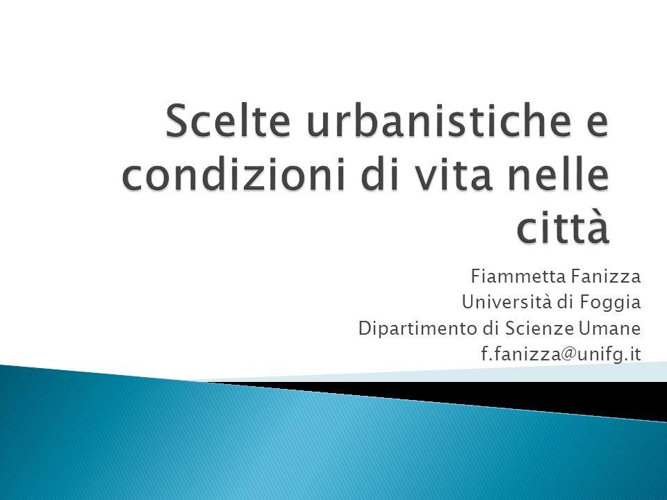 Scelte urbanistiche e condizioni di vita nelle città