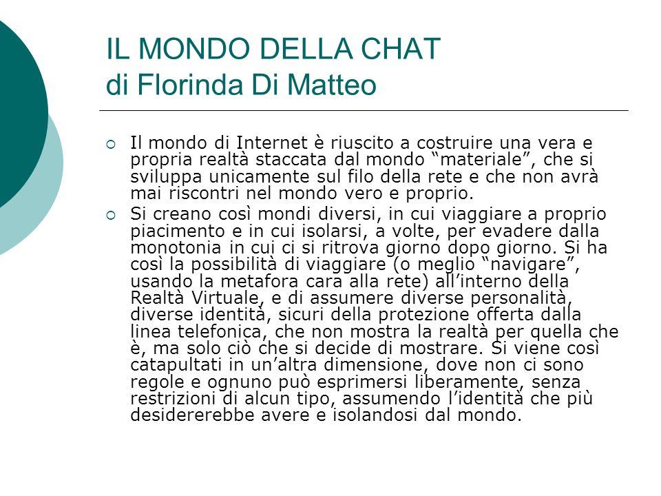 IL MONDO DELLA CHAT di Florinda Di Matteo