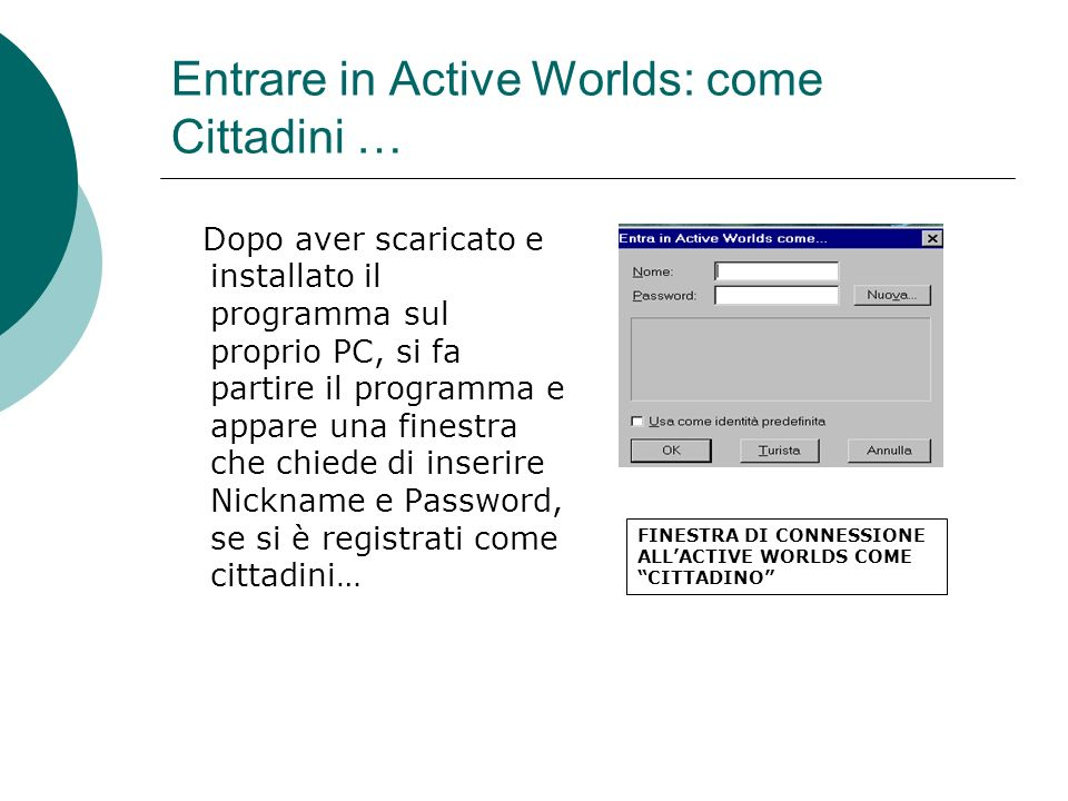 Entrare in Active Worlds: come Cittadini …