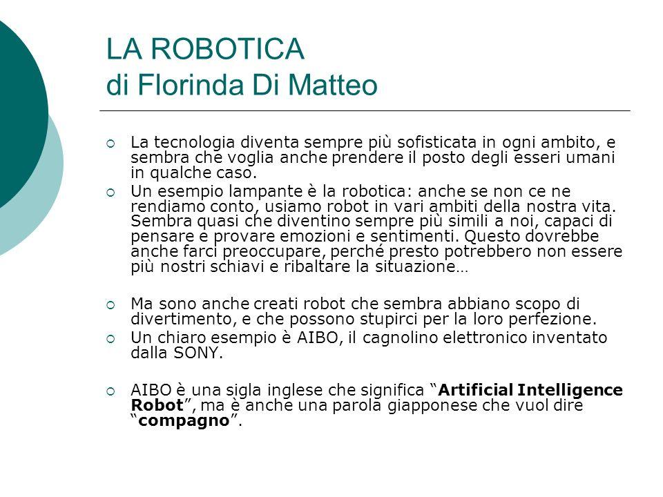 LA ROBOTICA di Florinda Di Matteo