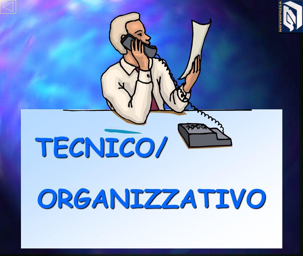 TECNICO/ ORGANIZZATIVO