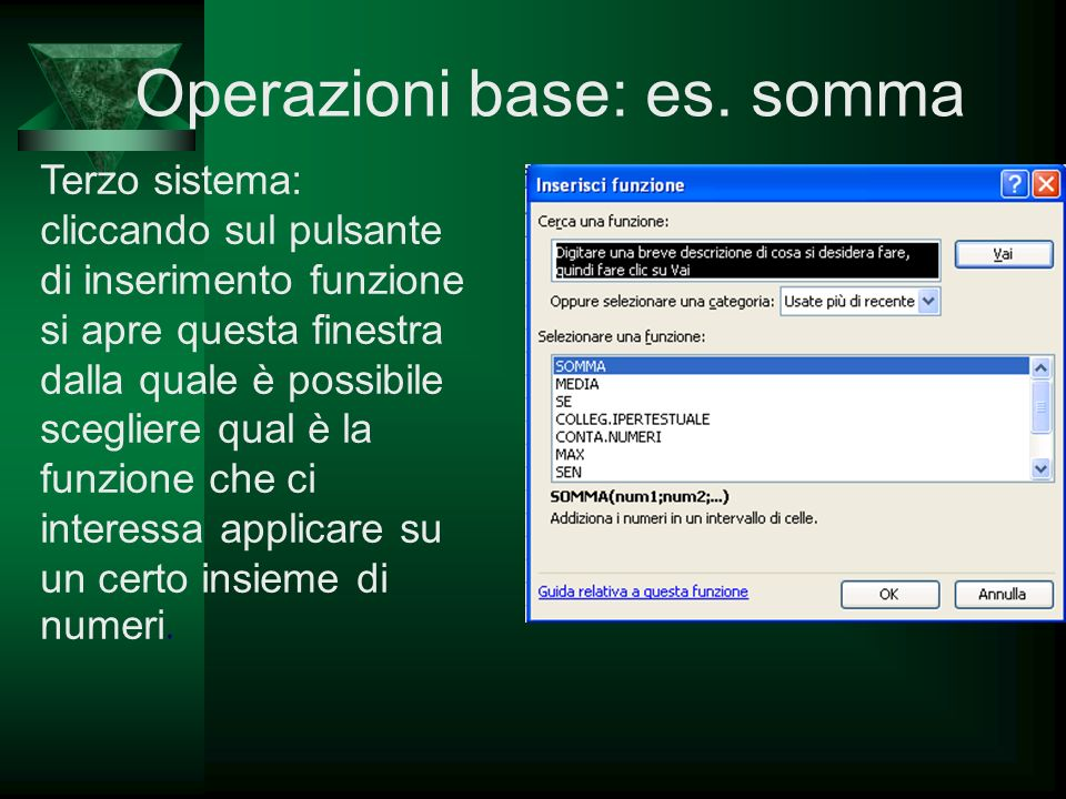 Operazioni base: es. somma