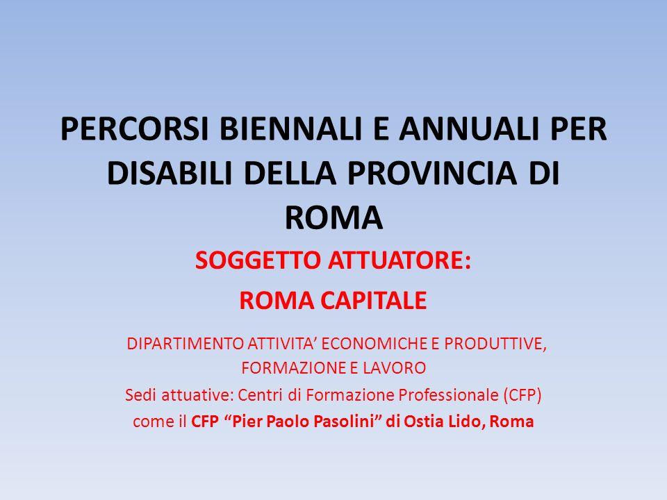 PERCORSI BIENNALI E ANNUALI PER DISABILI DELLA PROVINCIA DI ROMA