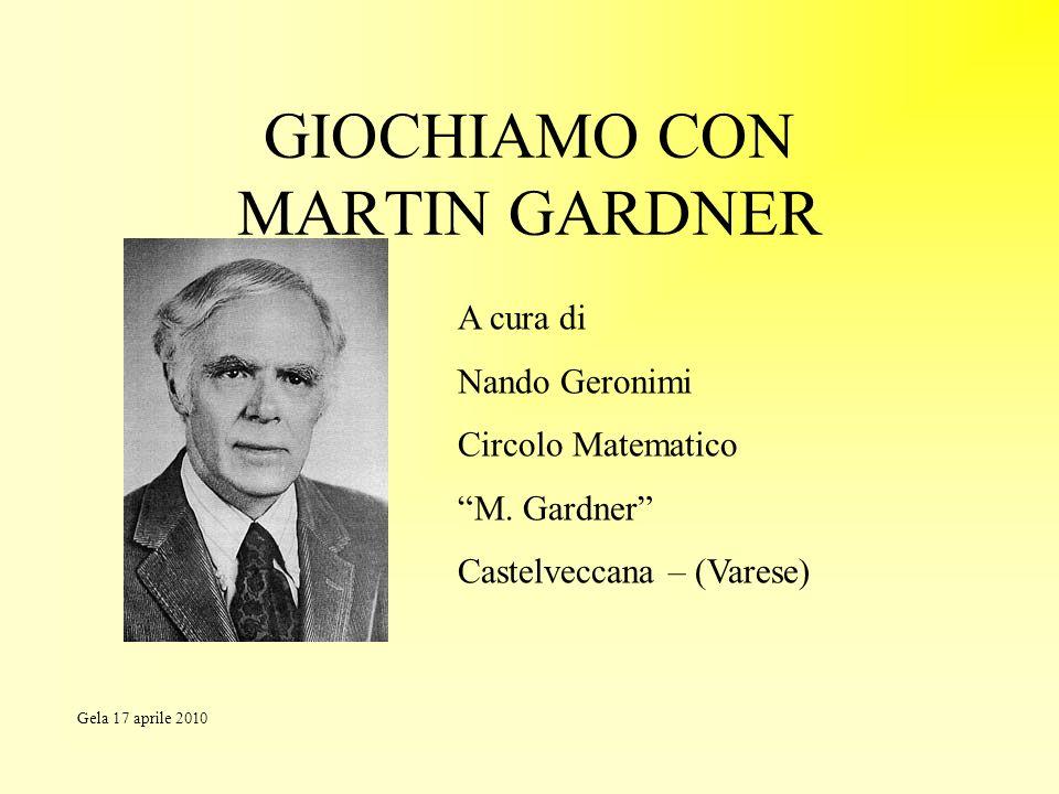 GIOCHIAMO CON MARTIN GARDNER