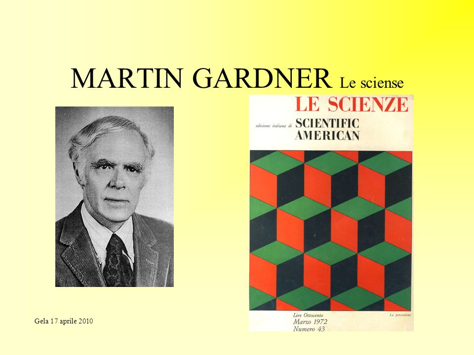 MARTIN GARDNER Le sciense