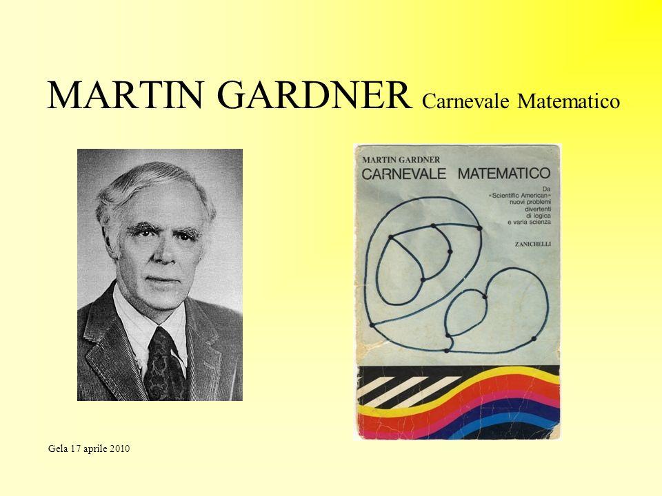 MARTIN GARDNER Carnevale Matematico