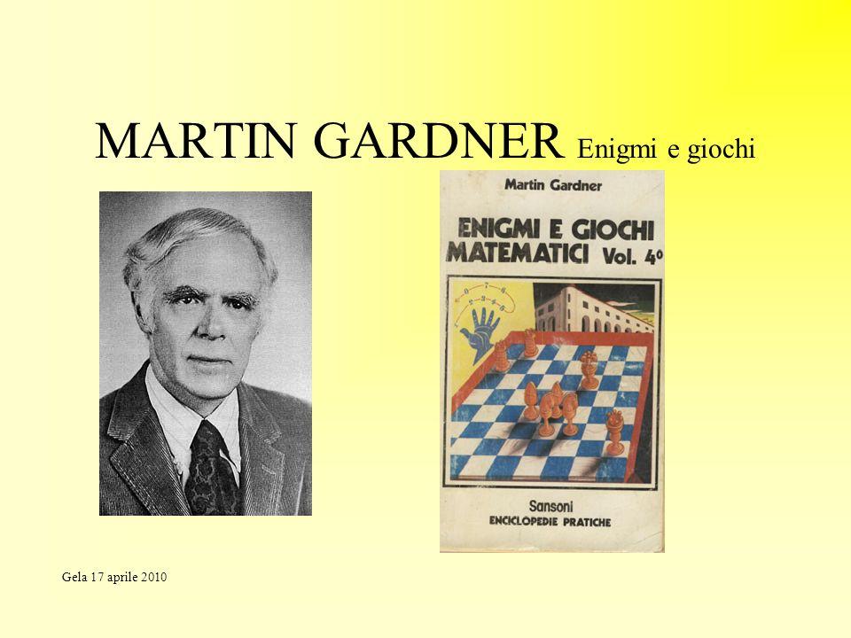 MARTIN GARDNER Enigmi e giochi