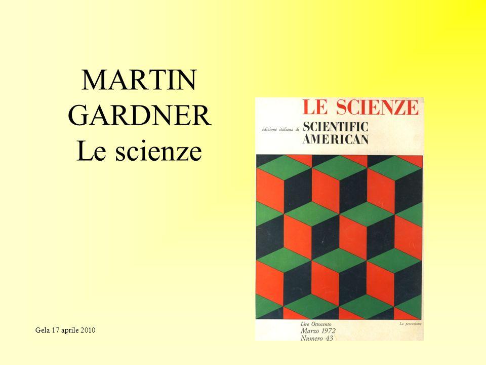 MARTIN GARDNER Le scienze