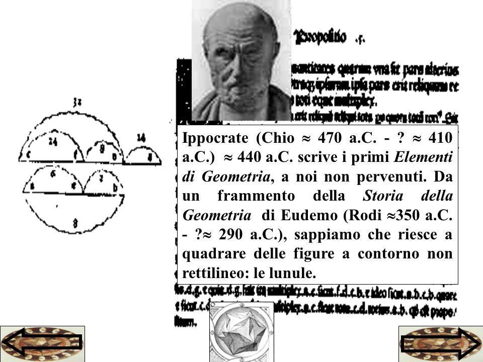 Ippocrate (Chio  470 a. C. -.  410 a. C. )  440 a. C